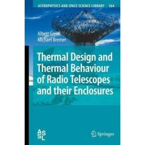 Thermal Design and Thermal Behaviour oF Radio Telescopes and Their Enclosures