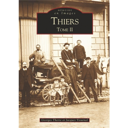 Thiers - Tome 2