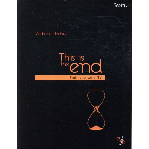 This is the end - Finir une série TV