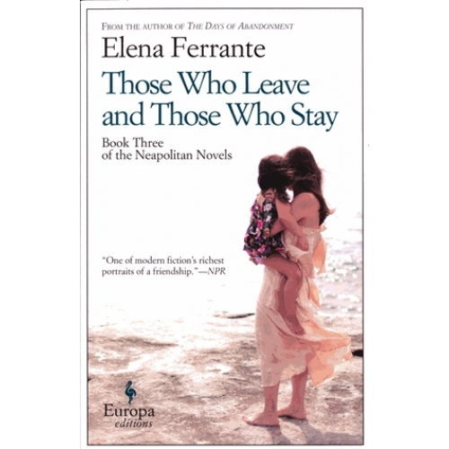 Those Who Leave and Those Who Stay - Book 3, The Neapolitain Novels