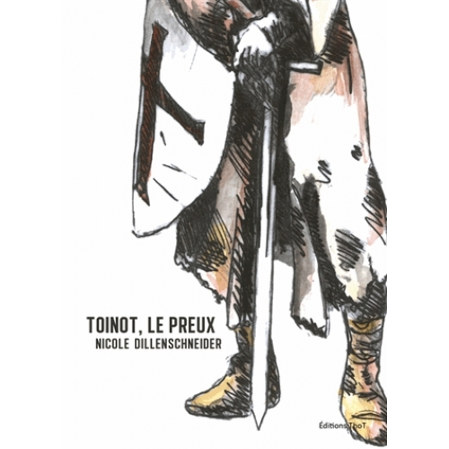 Toinot, le preux
