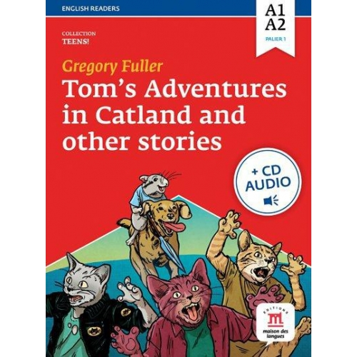 Tom's adventures in catland and other stories