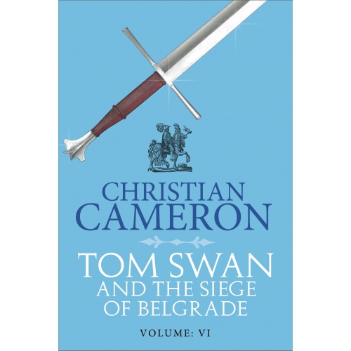 Tom Swan and the Siege of Belgrade: Part Six