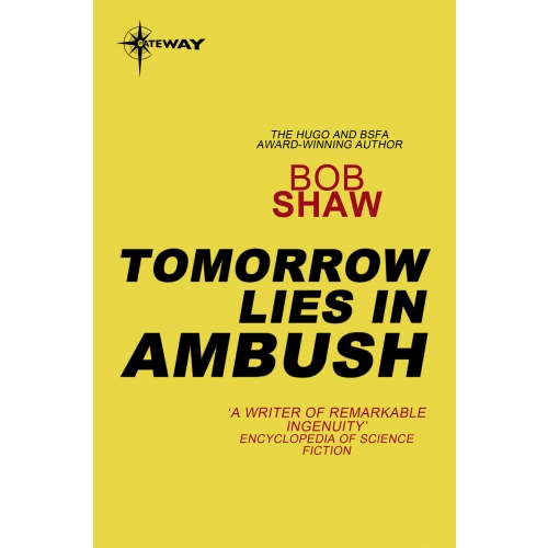 Tomorrow Lies in Ambush