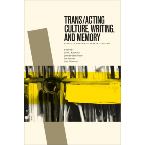 Trans/acting Culture, Writing, and Memory