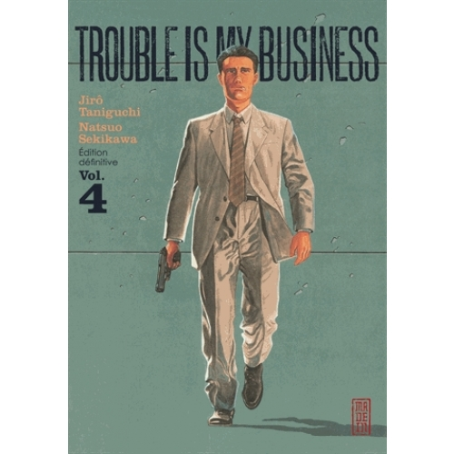 Trouble is my business Tome 4