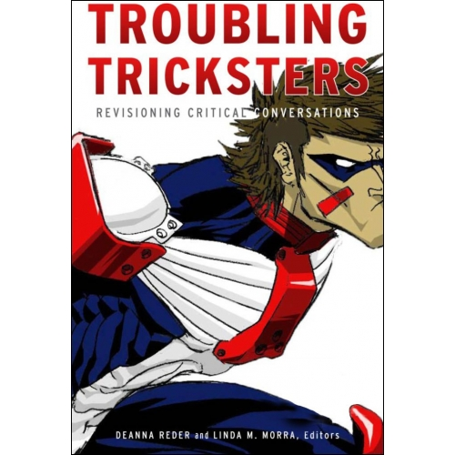 Troubling Tricksters