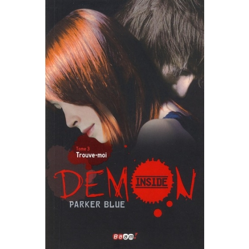 Demon Inside Tome 3 - Trouve-moi