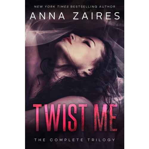 Twist Me - The Complete Trilogy