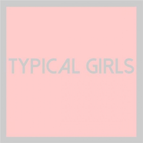TYPICAL GIRLS