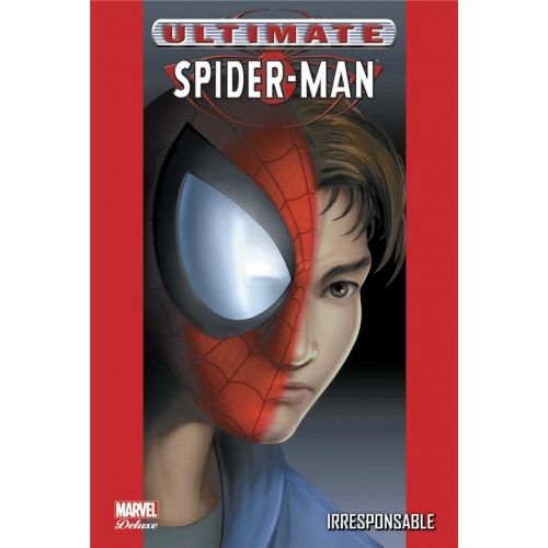 Ultimate Spider-Man Tome 4 - Irresponsable