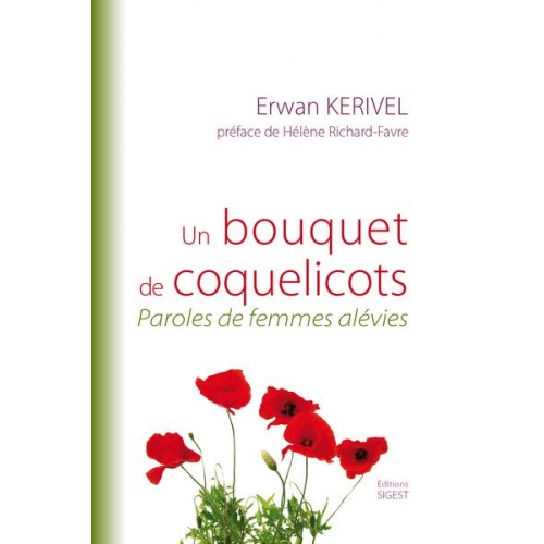 Un bouquet de coquelicots - Paroles de femmes alévies