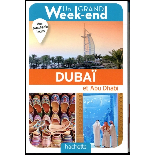 Un Grand Week-End à Dubaï et Abu Dhabi