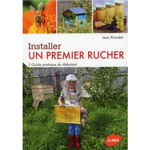 Installer un premier rucher - Guide pratique du débutant