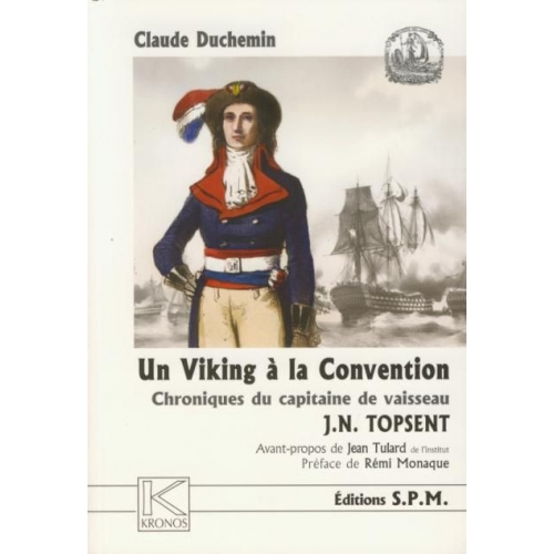 Un Viking à la Convention: chronique du capitaine de vaisseau