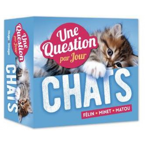 Une question de chats par jour 2019 - Félin - Minet - Matou