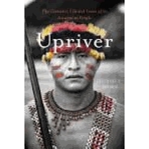 The Turbulent Life and Times of an Amazonian People
