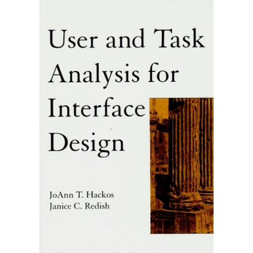 USER AND TASK ANALYSIS FOR INTERFACE DESIGN. Edition en anglais