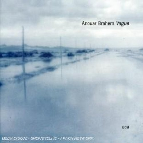 Vague - Anouar Brahem