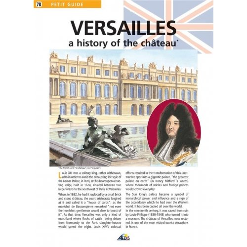 Versailles A history of the château