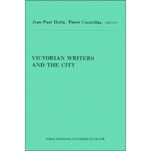 Victorian writers and the city