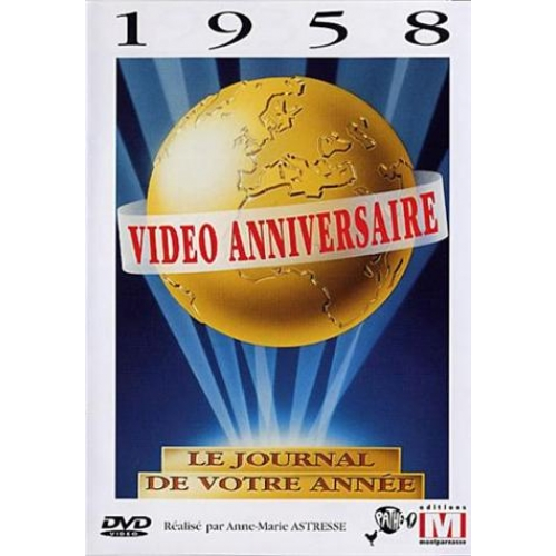 VIDEO ANNIVERSAIRE   1958