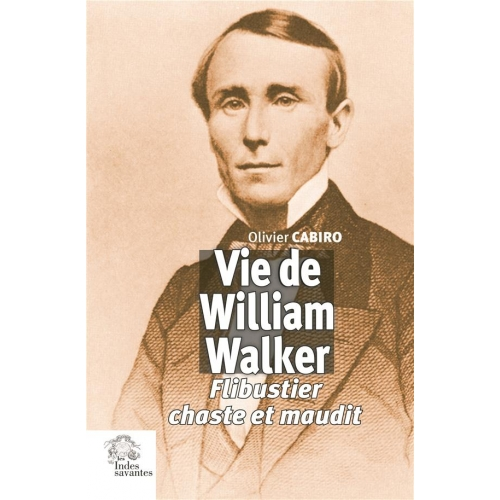VIE DE WILLIAM WALKER