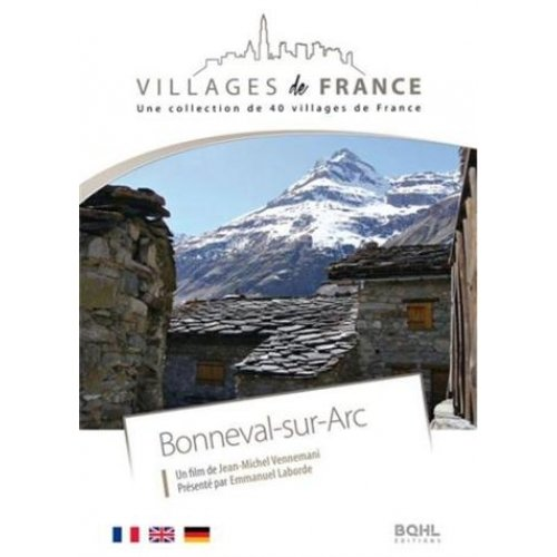 VILLAGES DE FRANCE VOL.12 BONNEVAL-SUR-ARC