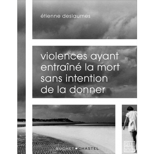 Violences ayant entraîné la mort sans intention de la donner