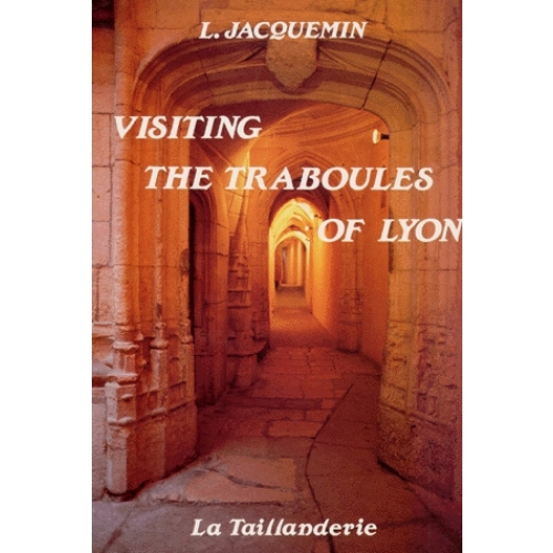 Visiting the traboules of Lyon