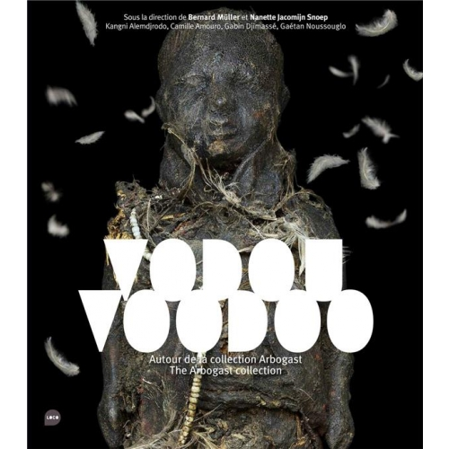 Vodou, voodoo - Autour de la collection Arbogast