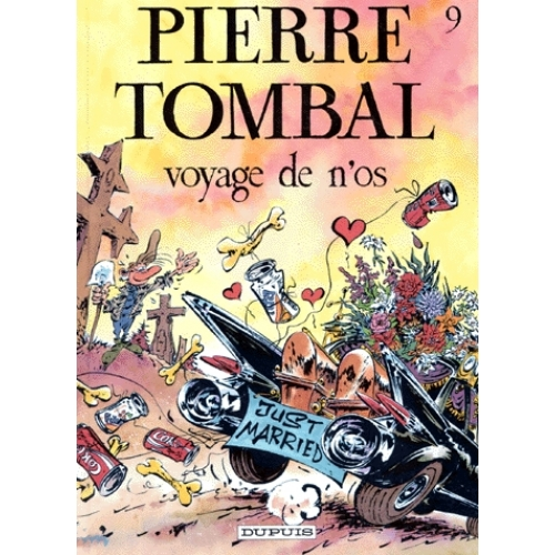 Pierre Tombal Tome 9 - Voyage de n'os