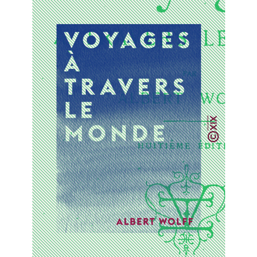 Voyages à travers le monde