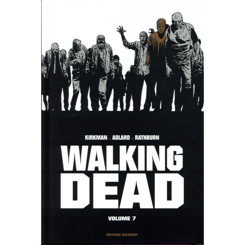 Walking Dead Prestige Tome 7