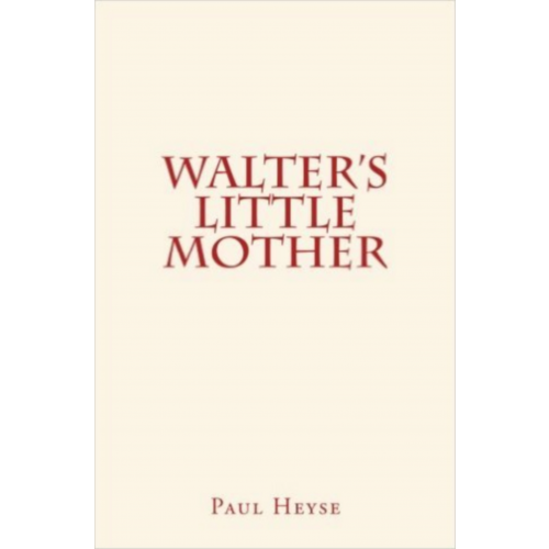 Walter's Little Mother
