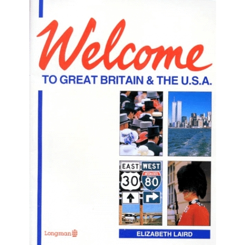 WELCOME TO GREAT BRITAIN AND THE USA