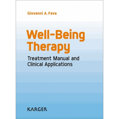 Well-Being Therapy - Treatment Manual and Clinical Application