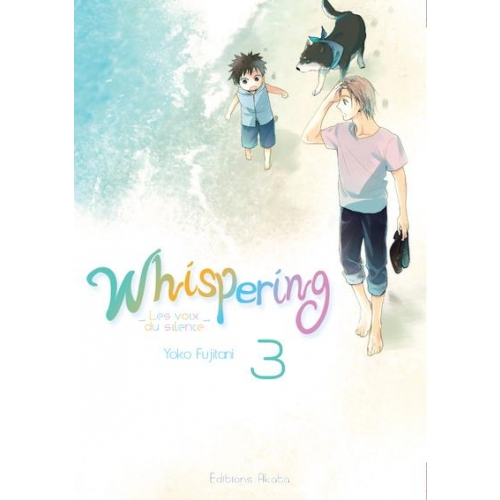 Whispering, les voix du silence Tome 3