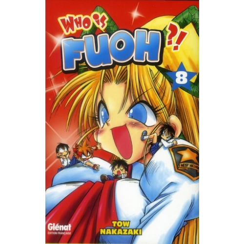 Who is Fuoh ? Tome 8