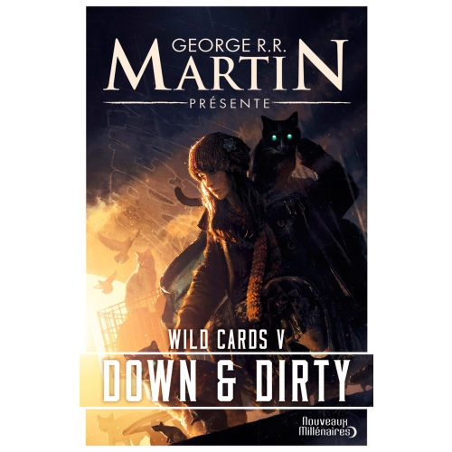 Wild Cards (Tome 5) - Down and Dirty
