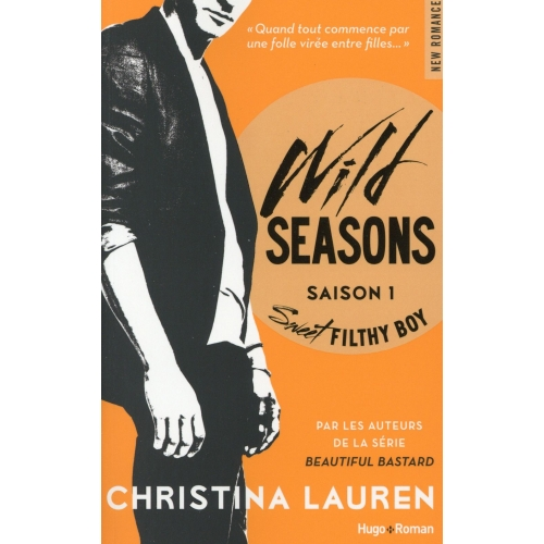 Wild Seasons Saison 1 - Sweet Filthy Boy