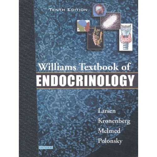 Williams Textbook of Endocrinology. 10th Edition