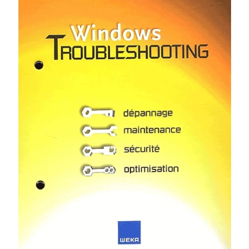 Windows Troubleshooting. Avec CD-ROM