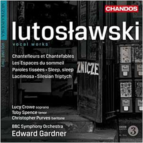 WITOLD LUTOSLAWSKI ŒUVRES VOCALES