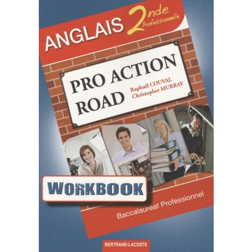Anglais 2de professionnelle Pro Action Road - Workbook