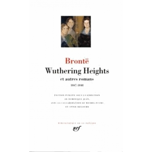 Wuthering Heights et autres romans. - 1847-1848