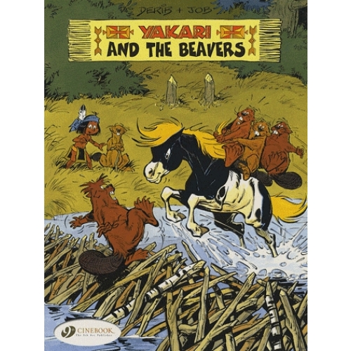 Yakari Tome 3 - Yakari and the Beavers