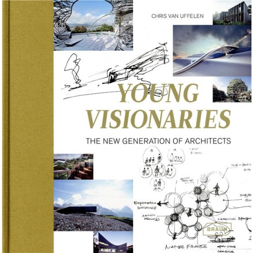 Young Visionaries - The new generation of architects