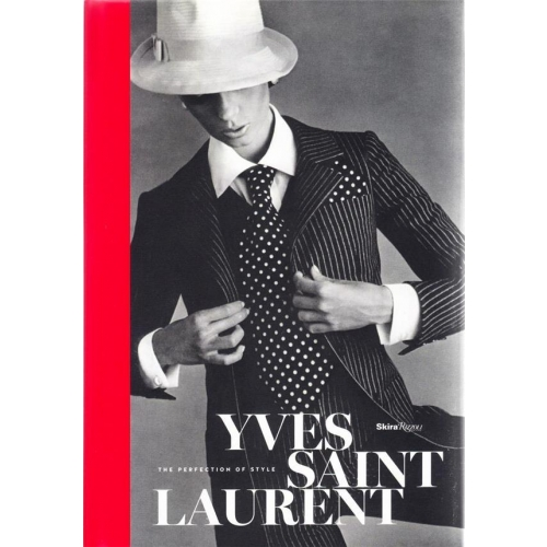 Yves Saint Laurent, the perfection of style