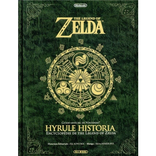 The Legend of Zelda - Hyrule Historia - Encyclopédie